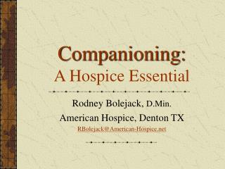 Companioning: A Hospice Essential