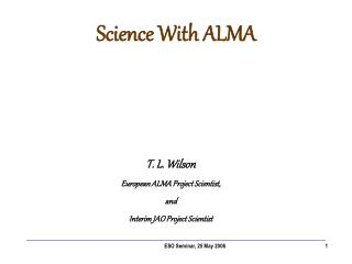 Science With ALMA