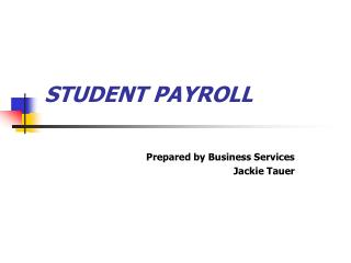 STUDENT PAYROLL