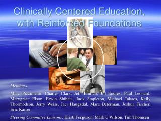 Clinically Centered Education, with Reinforced Foundations