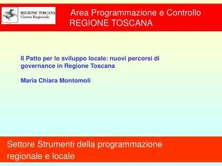 Area Programmazione e Controllo REGIONE TOSCANA