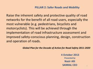 4 October 2013 Presented by Nazir Alli SANRAL CEO