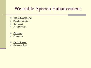 Wearable Speech Enhancement