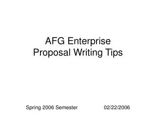 AFG Enterprise Proposal Writing Tips