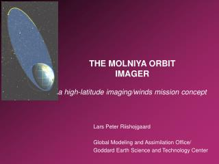 THE MOLNIYA ORBIT IMAGER a high-latitude imaging/winds mission concept