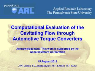 Computational Evaluation of the  Cavitating  Flow through  Automotive Torque Converters