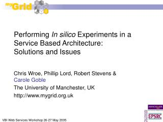 Performing  In silico  Experiments in a Service Based Architecture:  Solutions and Issues