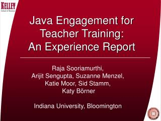 Java Engagement for Teacher Training:  An Experience Report