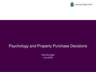 Psychology and Property Purchase Decisions