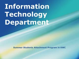 Information Technology Department