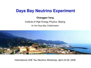 Changgen Yang Institute of High Energy Physics, Beijing for the Daya Bay Collaboration