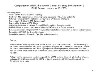 Comparison of MIRAC-4 array with Cornell test array, both warm ver 3