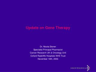 Update on Gene Therapy
