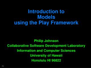 Introduction to  Models using  the Play Framework