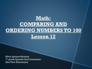 Math: COMPARING  AND ORDERING NUMBERS TO  100 Lesson 12