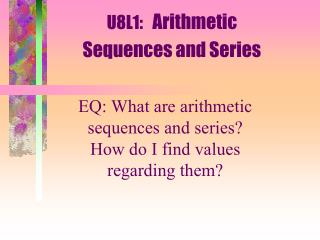 U8L1:    Arithmetic Sequences and Series