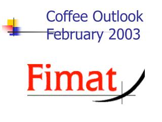 Coffee Outlook February 2003