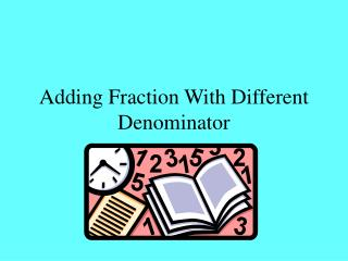 Adding Fraction With Different Denominator