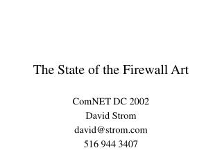 The State of the Firewall Art