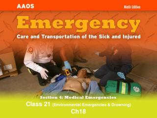 Class 21  (Environmental Emergencies & Drowning) Ch18