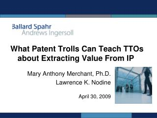 What Patent Trolls Can Teach TTOs about Extracting Value From IP