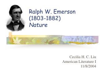 Ralph W. Emerson  (1803-1882) Nature