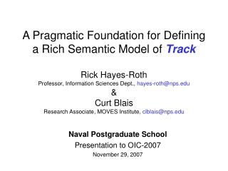 Naval Postgraduate School Presentation to OIC-2007 November 29, 2007