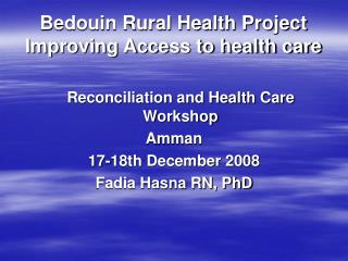Bedouin Rural Health Project Improving Access to health care