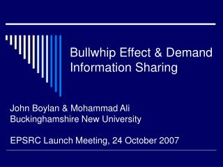 Bullwhip Effect & Demand Information Sharing