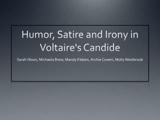 Humor, Satire and Irony in Voltaire's  Candide