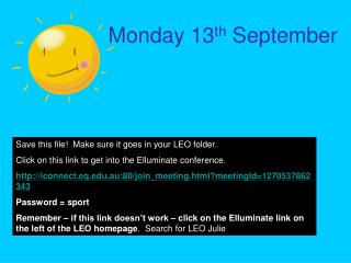 Monday 13 th  September