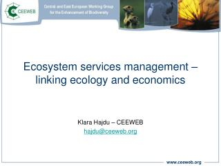 Ecosystem  services management – linking ecology and economics