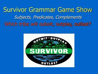 Survivor Grammar Game Show Subjects, Predicates, Complements