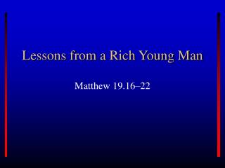 Lessons from a Rich Young Man