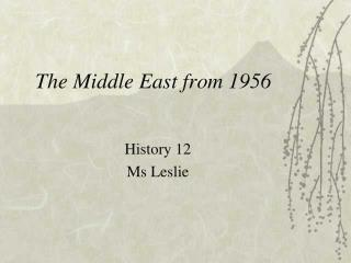 The Middle East from 1956