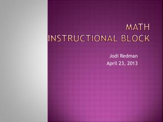 Math           Instructional Block