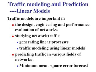 Traffic modeling and Prediction  ----Linear Models