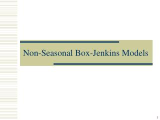 Non-Seasonal Box-Jenkins Models