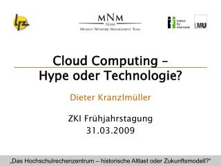 Cloud Computing –  Hype oder Technologie?