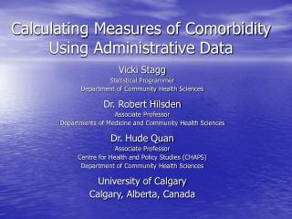 Calculating Measures of Comorbidity Using Administrative Data