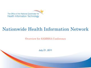 Nationwide Health Information Network Overview for SAMHSA Conference