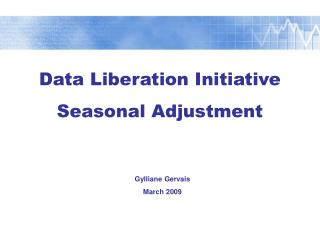 Data Liberation Initiative Seasonal Adjustment