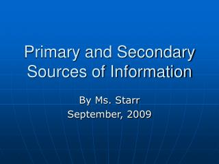 Primary and Secondary Sources of Information