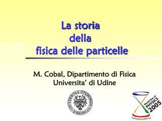 La storia  della  fisica delle particelle