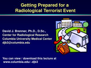 Getting Prepared for a  Radiological Terrorist Event