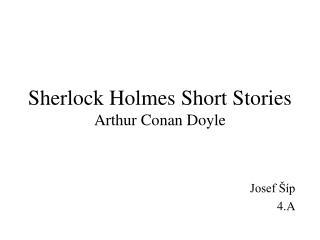 Sherlock Holmes Short Stories Arthur Conan Doyle