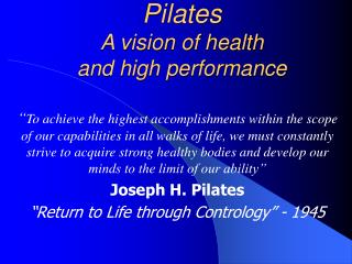 Pilates  A vision of health  and high performance
