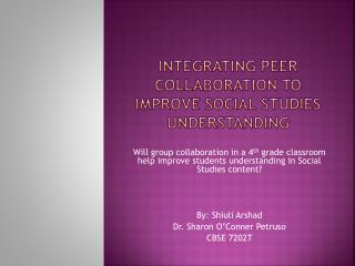 Integrating Peer Collaboration to Improve Social Studies understanding