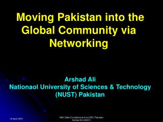 Moving Pakistan into the Global Community via Networking