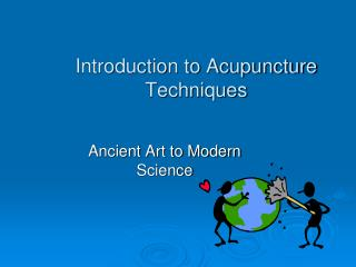 Introduction to Acupuncture Techniques